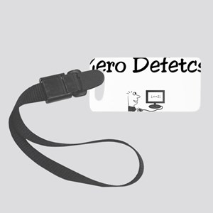 zero defetcs Small Luggage Tag