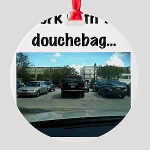 Parking douchebag Round Ornament