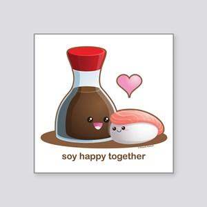 "Soy Happy Square Sticker 3"" x 3"""