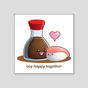 "Soy Happy Square Sticker 3"" x 3"""