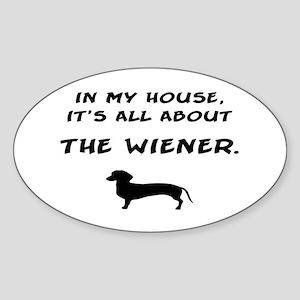 wiener in my house Oval Sticker