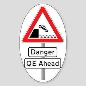 Danger QE Ahead Sticker (Oval)