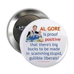 Al Gore & Gullible Libs Button
