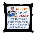 Al Gore & Gullible Libs Throw Pillow