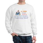 Al Gore & Gullible Libs Sweatshirt