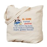Al Gore & Gullible Libs Tote Bag