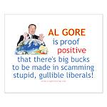 Al Gore & Gullible Libs Small Poster
