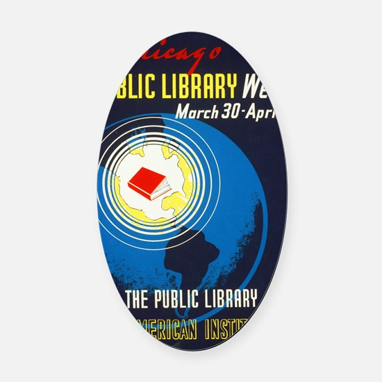 Public Library: An American Instit Oval Car Magnet