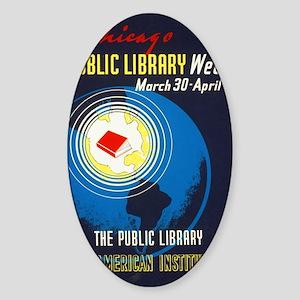 Public Library: An American Institu Sticker (Oval)