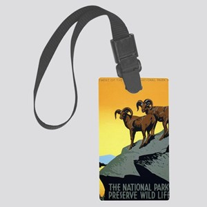 National Parks: Preserve Wild Li Large Luggage Tag