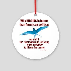 Birding vs. Politics Round Ornament