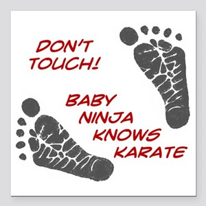 """Dont Touch Baby Square Car Magnet 3"""" x 3"""""""