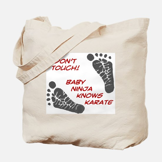 Dont Touch Baby Tote Bag