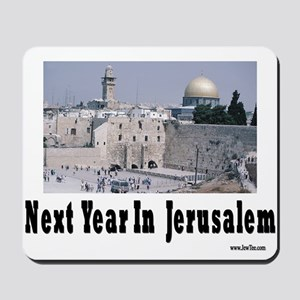 Next Year In Jerusalem Mousepad