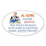 Al Gore & Gullible Libs Oval Sticker