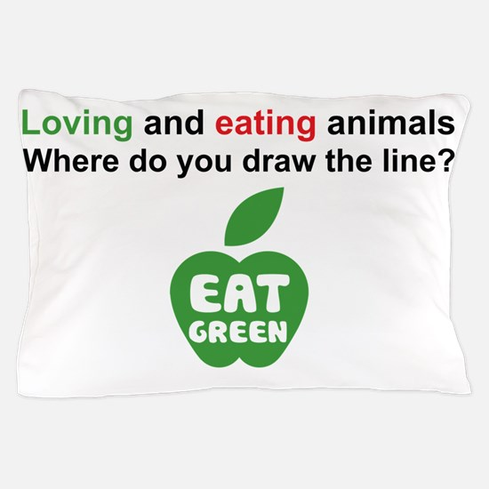 Eat Green Pillow Case