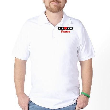 I Love Tomas Golf Shirt