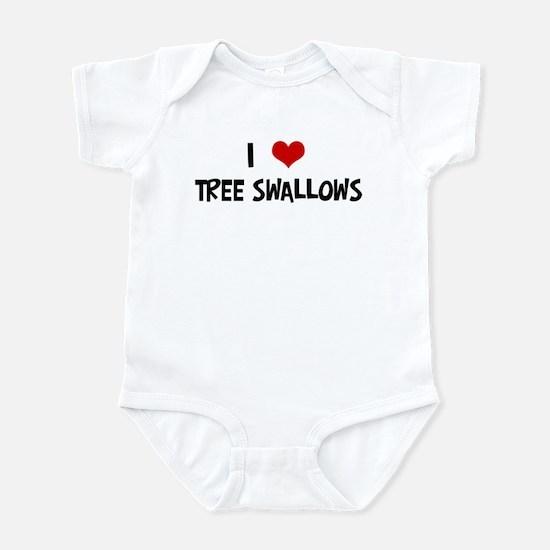 I Love Tree Swallows Infant Bodysuit
