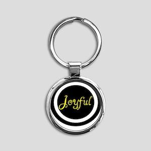Joyful  Round Keychain