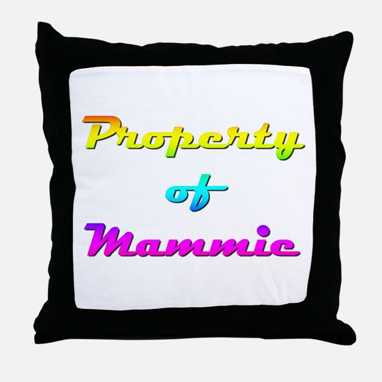 Property Of Mammie Female Throw Pillow