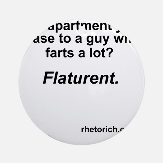 Farts a Lot Round Ornament