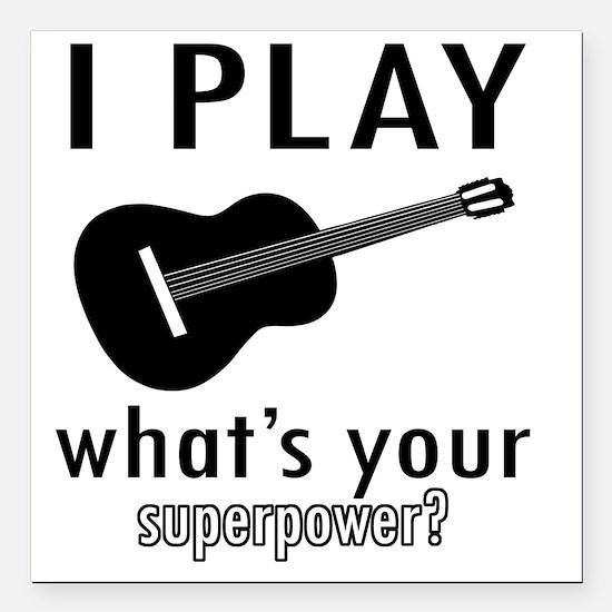 """I play Guitar Square Car Magnet 3"""" x 3"""""""