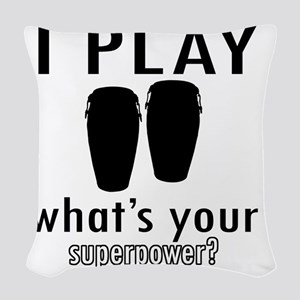 I play Conga Woven Throw Pillow
