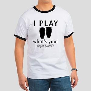 I play Conga Ringer T