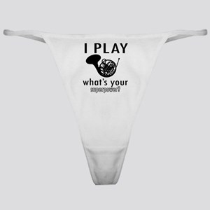 I play French horn Classic Thong