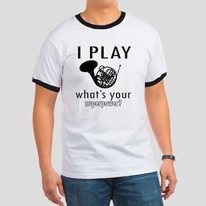 I play French horn Ringer T