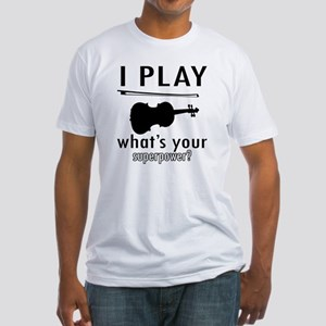 I play Violin Fitted T-Shirt