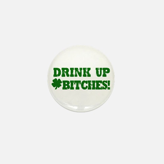 Drink up this Saint Patrick's Day Mini Button
