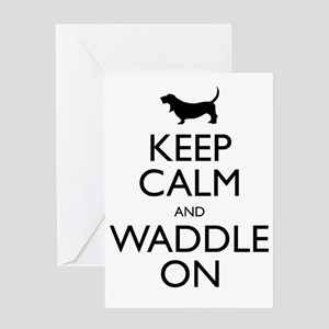 Keep Calm and Waddle On Greeting Card