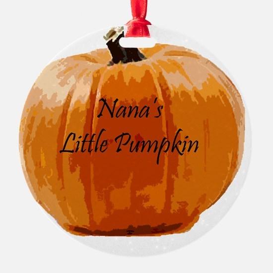 Nana's Little Pumpkin Round Ornament