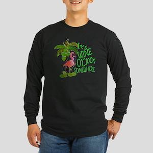 Its Wine OClock Somewhere Long Sleeve Dark T-Shirt