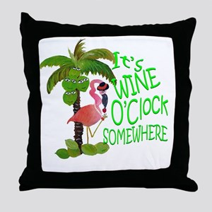 Its Wine OClock Somewhere Throw Pillow