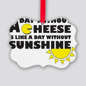 A Day Without Cheese Picture Ornament