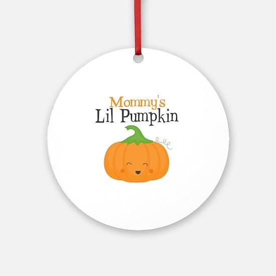Mommys Little Pumpkin Round Ornament