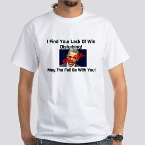 May The Fali Be With You White T-Shirt