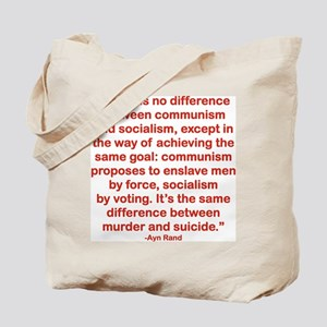 THERE IS NO DIFFERENCE BETWEEN COMMUNISM  Tote Bag