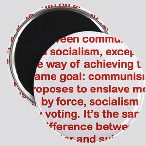 THERE IS NO DIFFERENCE BETWEEN COMMUNISM AN Magnet