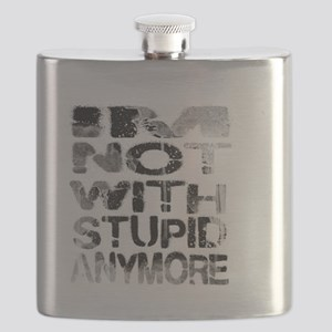 I'm not with stupid anymore  Flask