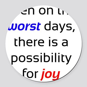 Possibility For Joy Round Car Magnet