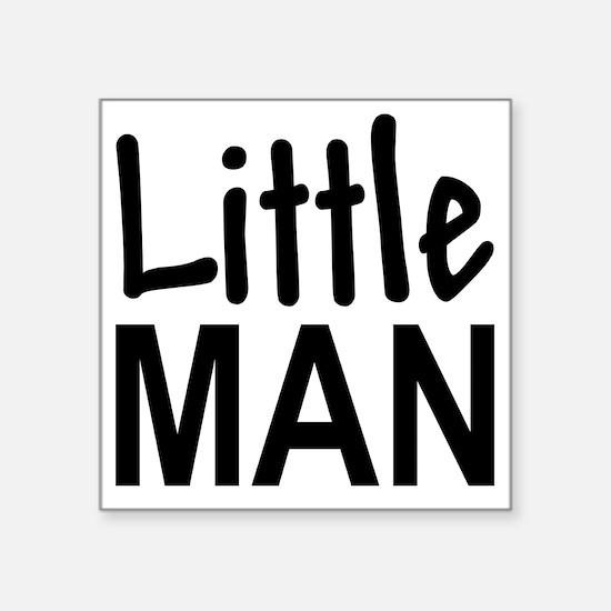 "Little Man: Square Sticker 3"" x 3"""