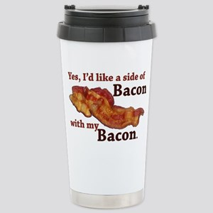 side of bacon Stainless Steel Travel Mug