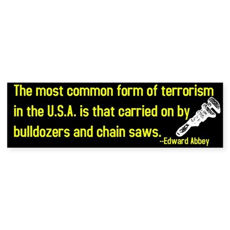 Edward Abbey on Terrorism