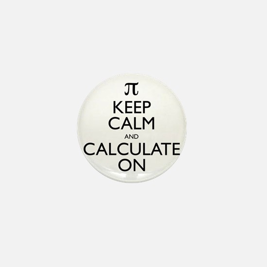 Keep Calm and Calculate On Mini Button