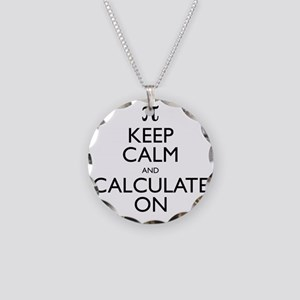 Keep Calm and Calculate On Necklace Circle Charm