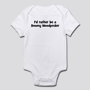 Rather be a Downy Woodpecker Infant Bodysuit