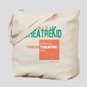 My Child Is A Theatre Kid Tote Bag
